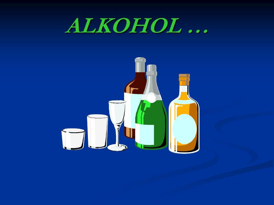 ALKOHOL …