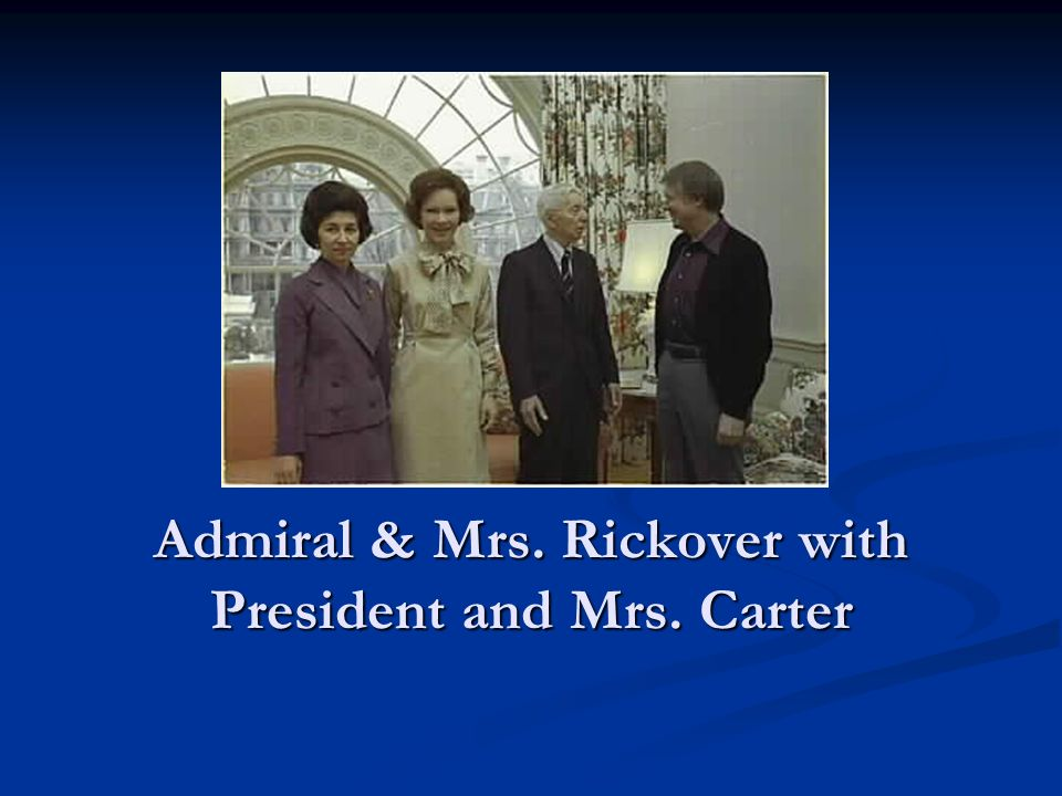 Admiral & Mrs. Rickover with President and Mrs. Carter