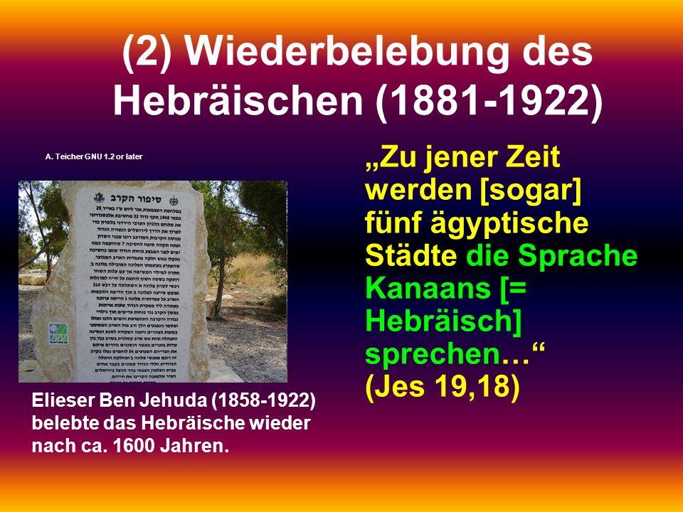 (2) Wiederbelebung des Hebräischen (1881-1922)