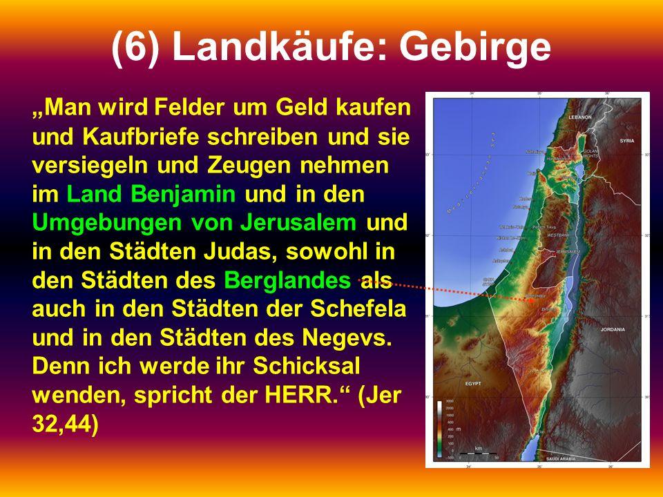 (6) Landkäufe: Gebirge