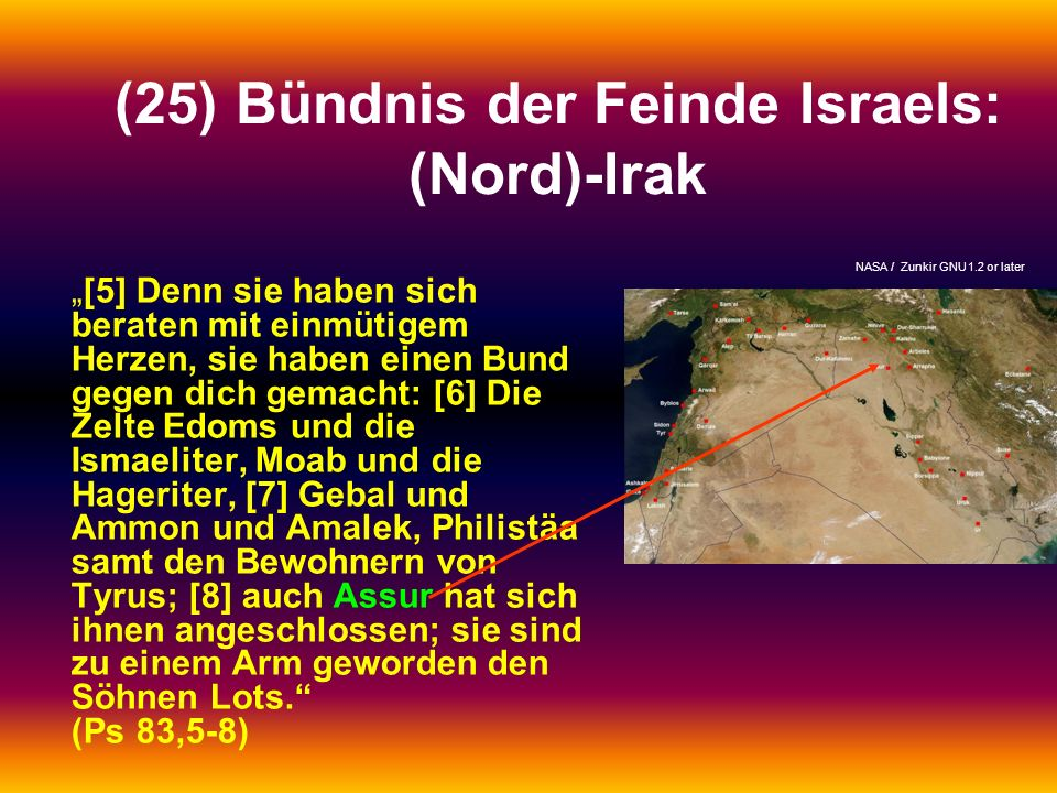 (25) Bündnis der Feinde Israels: (Nord)-Irak