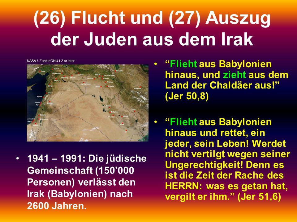 (26) Flucht und (27) Auszug der Juden aus dem Irak