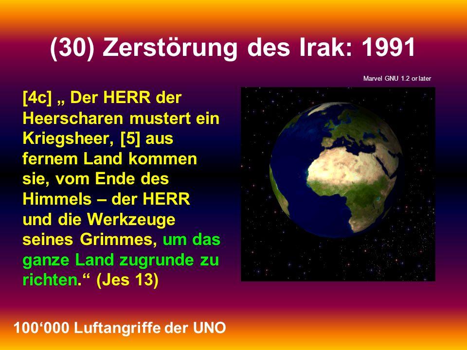 (30) Zerstörung des Irak: 1991