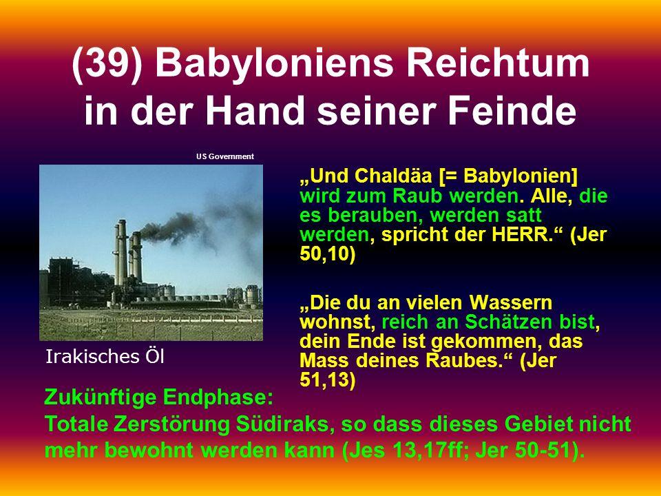 (39) Babyloniens Reichtum in der Hand seiner Feinde