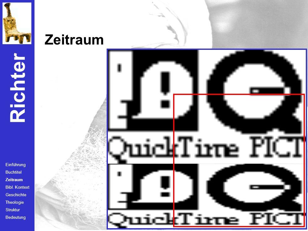 Zeitraum Einführung Buchtitel Zeitraum Bibl. Kontext Geschichte