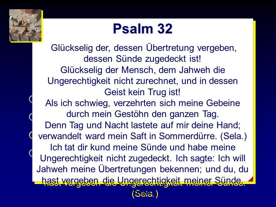 Wozu gab es die Opfer Psalm 32 Die Sünde wurde bestraft