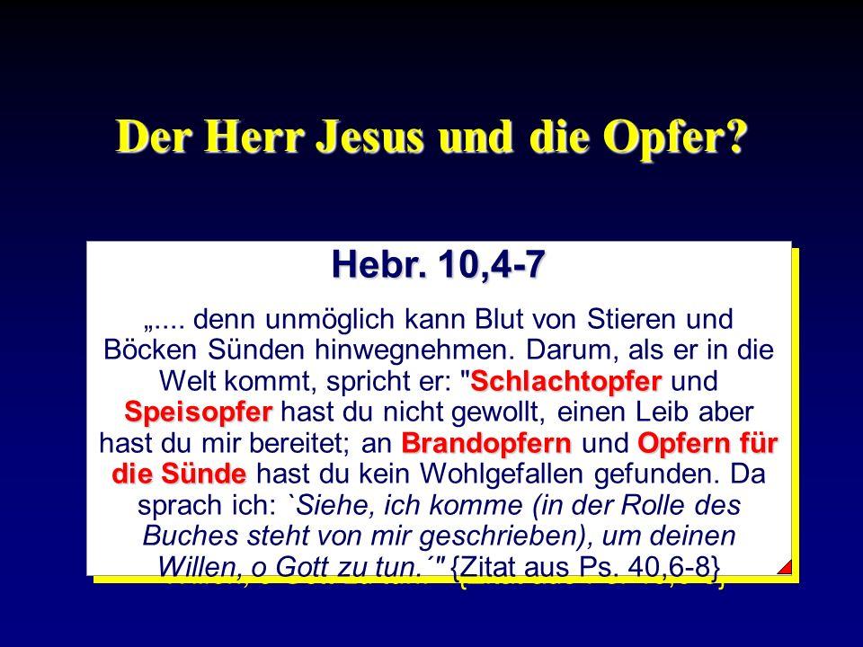 Der Herr Jesus und die Opfer