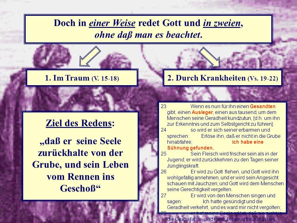 2. Durch Krankheiten (Vs. 19-22)