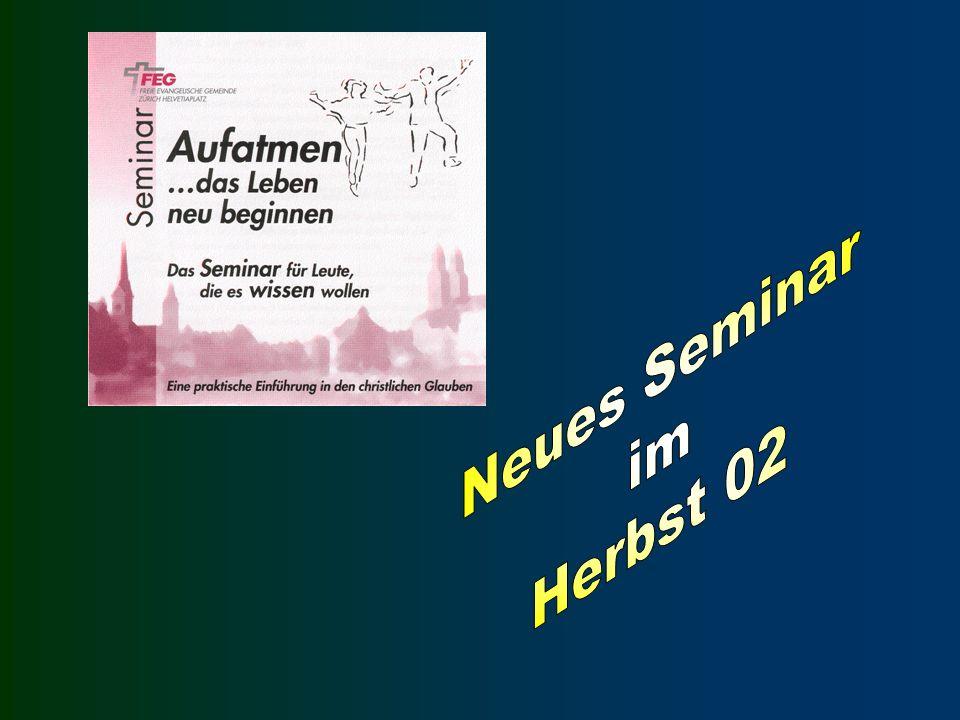 Neues Seminar im Herbst 02