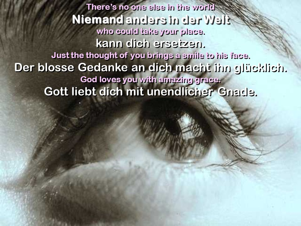 Niemand anders in der Welt