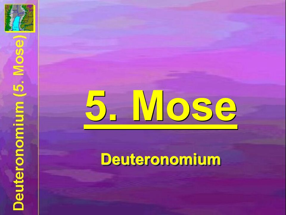 5. Mose Deuteronomium