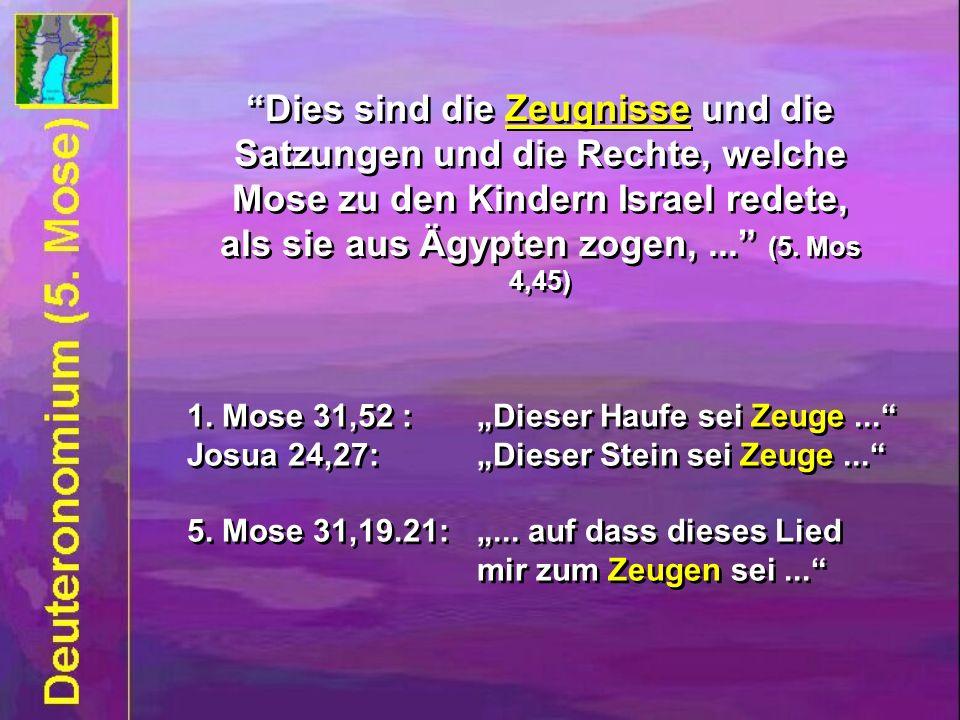 Dies sind die Zeugnisse und die Satzungen und die Rechte, welche Mose zu den Kindern Israel redete, als sie aus Ägypten zogen, ... (5. Mos 4,45)
