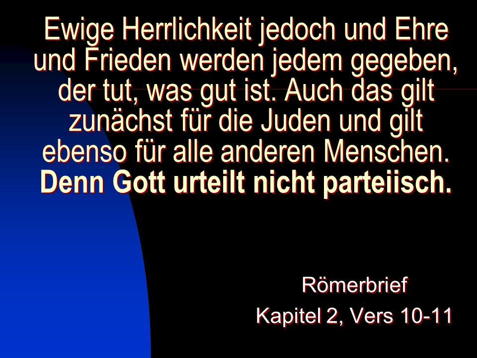 Römerbrief Kapitel 2, Vers 10-11