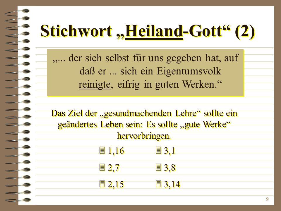 """Stichwort """"Heiland-Gott (2)"""