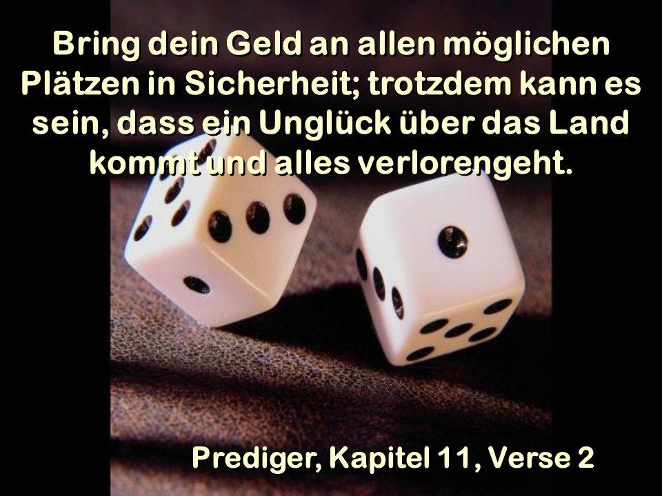 Prediger, Kapitel 11, Verse 2