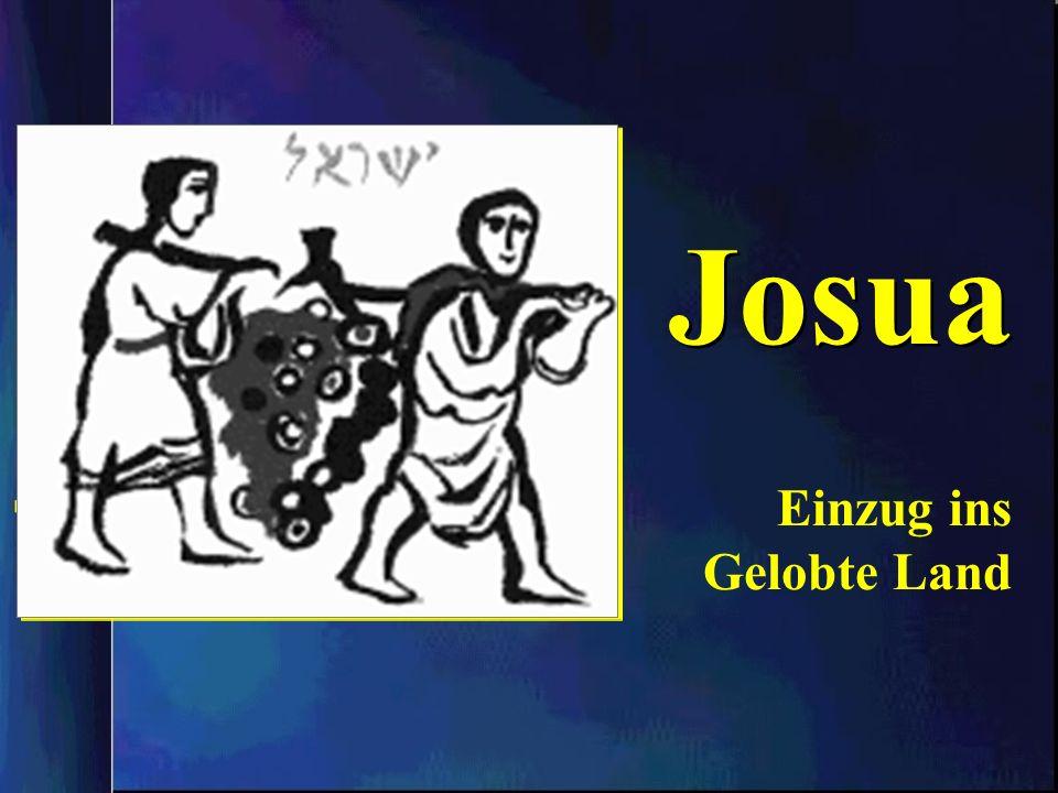 Josua Einzug ins Gelobte Land