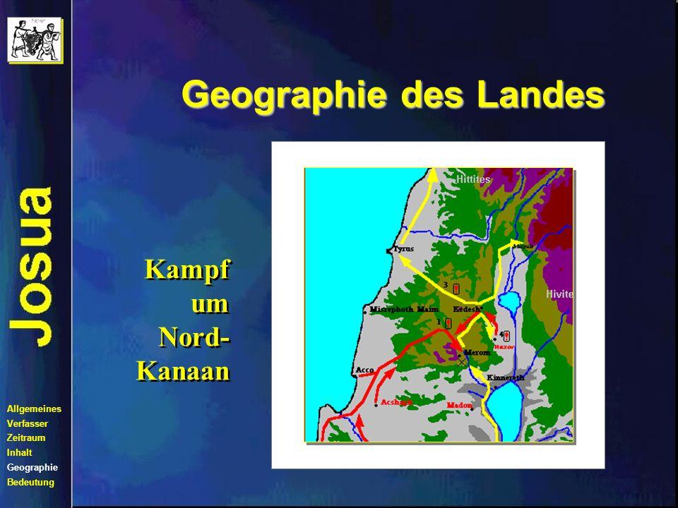 Geographie des Landes Kampf um Nord-Kanaan Allgemeines Verfasser