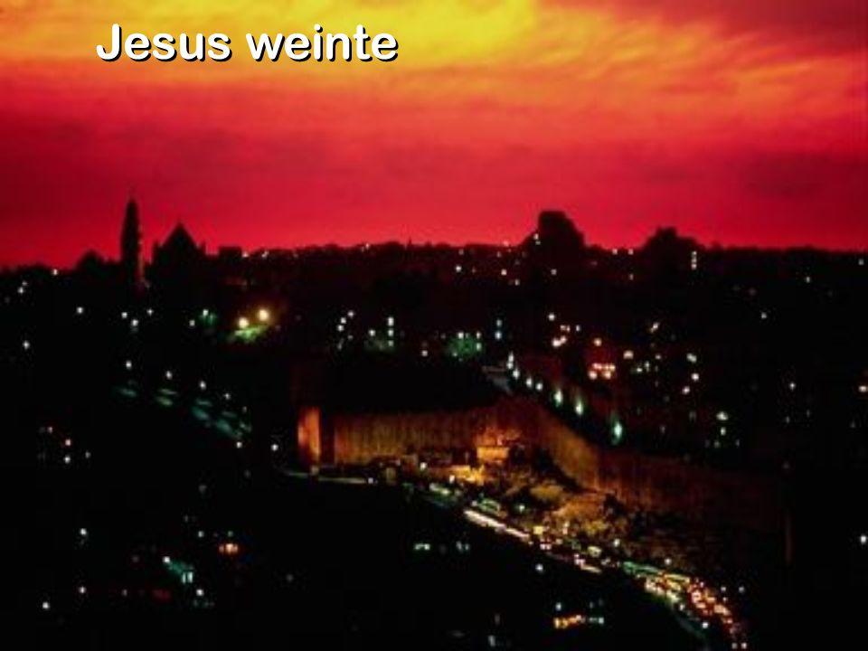 Jesus weinte