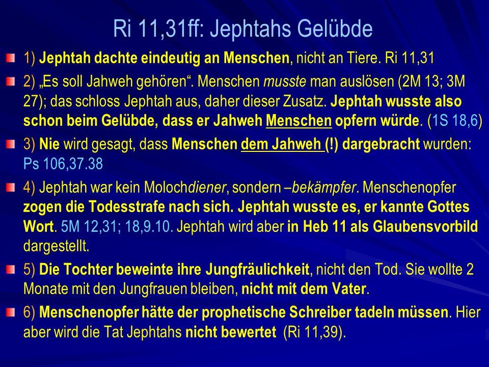 Ri 11,31ff: Jephtahs Gelübde