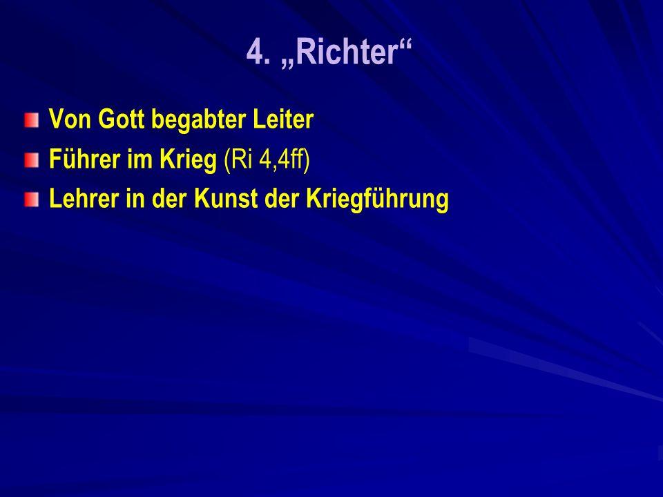 """4. """"Richter Von Gott begabter Leiter Führer im Krieg (Ri 4,4ff)"""