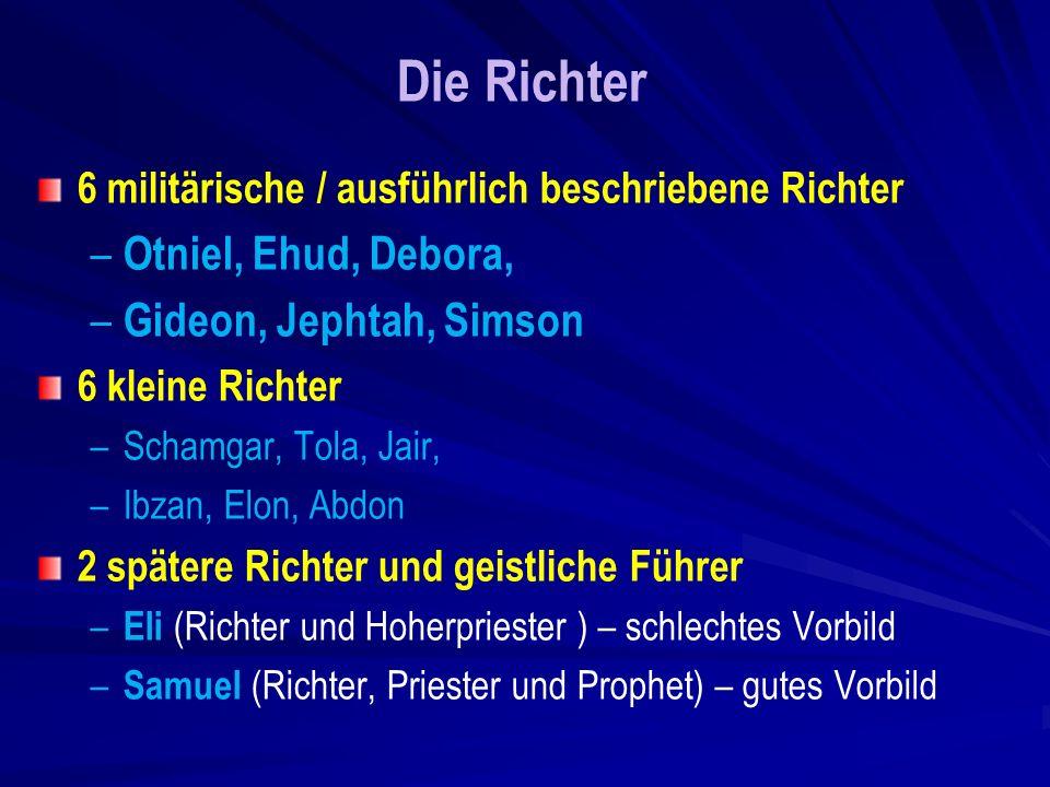 Die Richter Otniel, Ehud, Debora, Gideon, Jephtah, Simson
