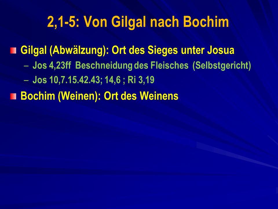 2,1-5: Von Gilgal nach Bochim