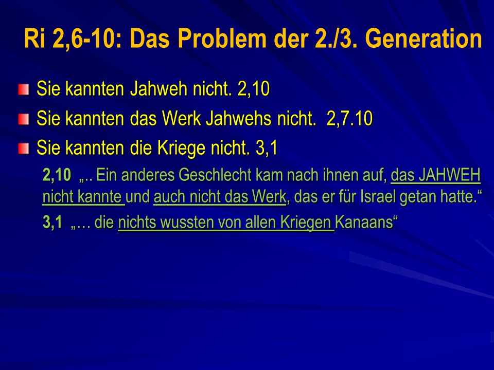 Ri 2,6-10: Das Problem der 2./3. Generation