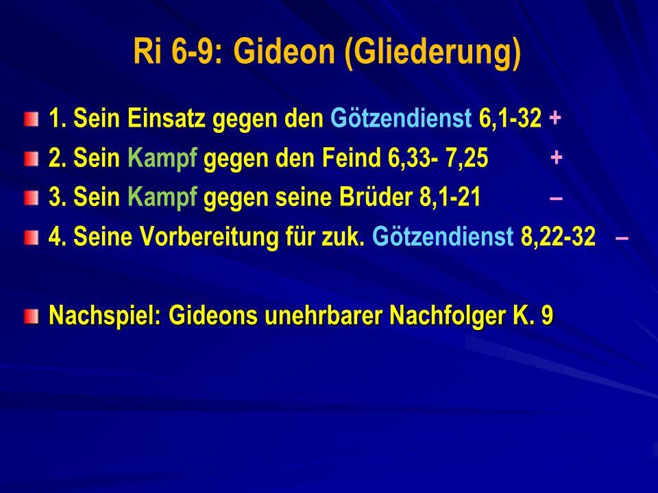 Ri 6-9: Gideon (Gliederung)