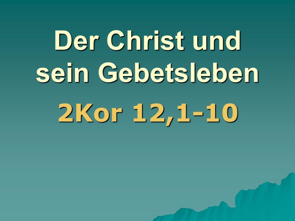 Der Christ und sein Gebetsleben