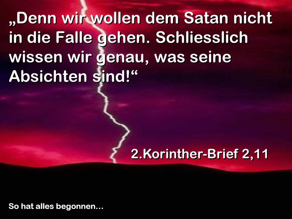 """""""Denn wir wollen dem Satan nicht in die Falle gehen"""