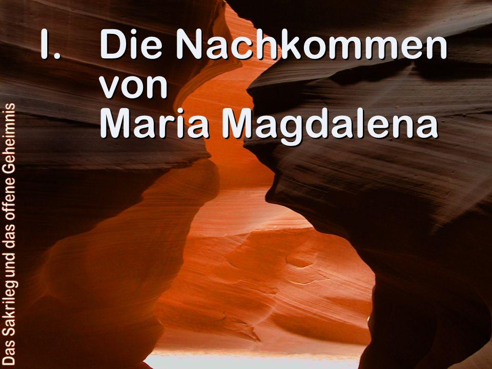 Die Nachkommen von Maria Magdalena