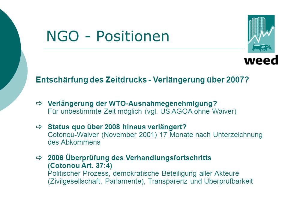 NGO - Positionen Entschärfung des Zeitdrucks - Verlängerung über 2007
