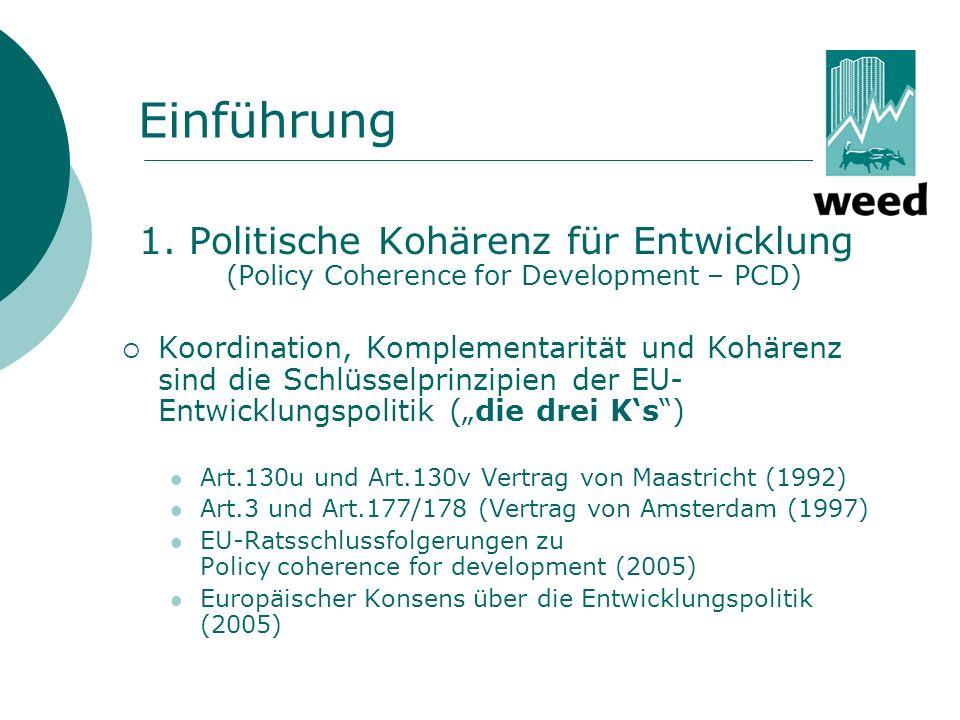 Einführung 1. Politische Kohärenz für Entwicklung (Policy Coherence for Development – PCD)