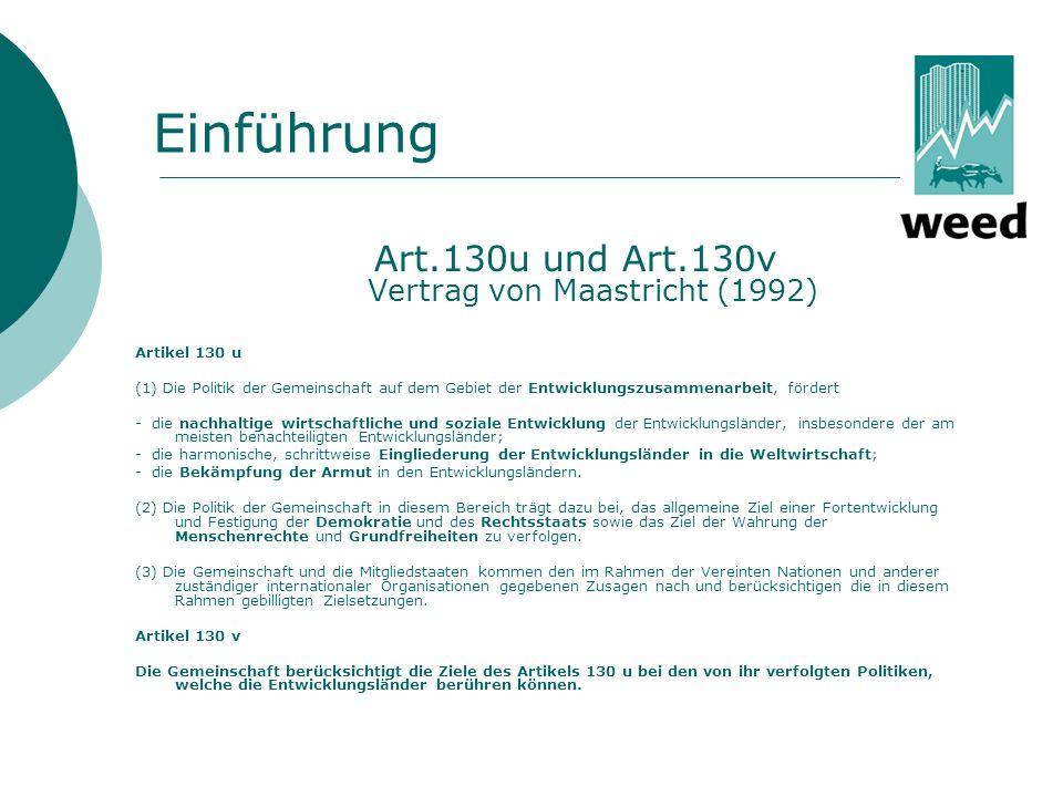 Art.130u und Art.130v Vertrag von Maastricht (1992)