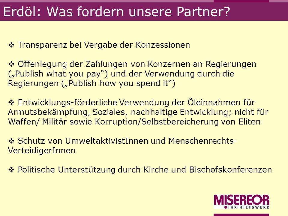 Erdöl: Was fordern unsere Partner
