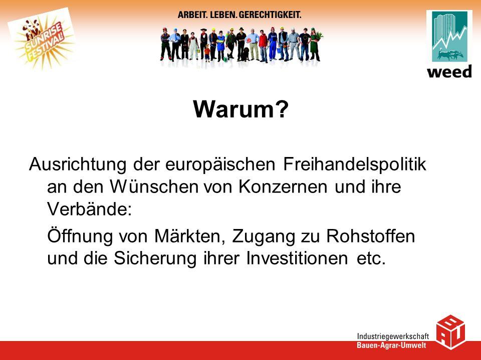 Warum Ausrichtung der europäischen Freihandelspolitik an den Wünschen von Konzernen und ihre Verbände: