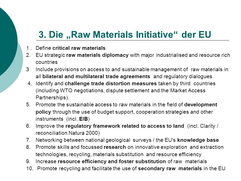 "3. Die ""Raw Materials Initiative der EU"