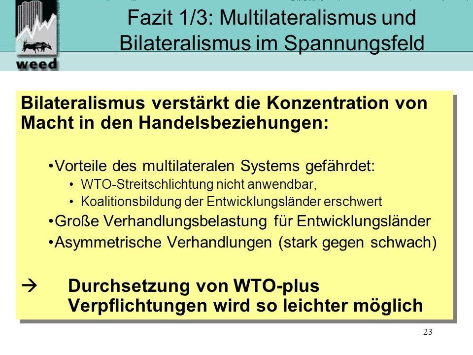 Fazit 1/3: Multilateralismus und Bilateralismus im Spannungsfeld