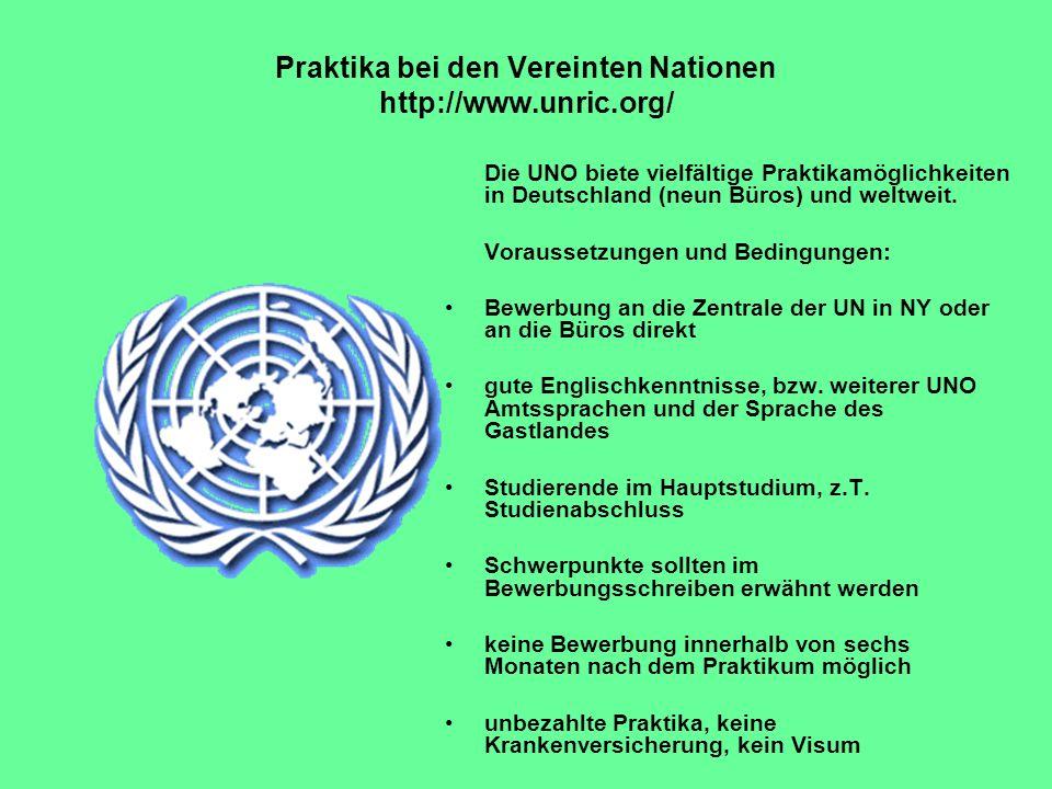 Praktika bei den Vereinten Nationen http://www.unric.org/