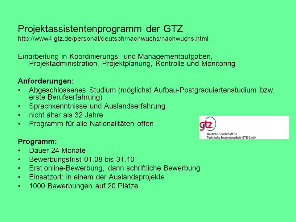 Projektassistentenprogramm der GTZ http://www4. gtz