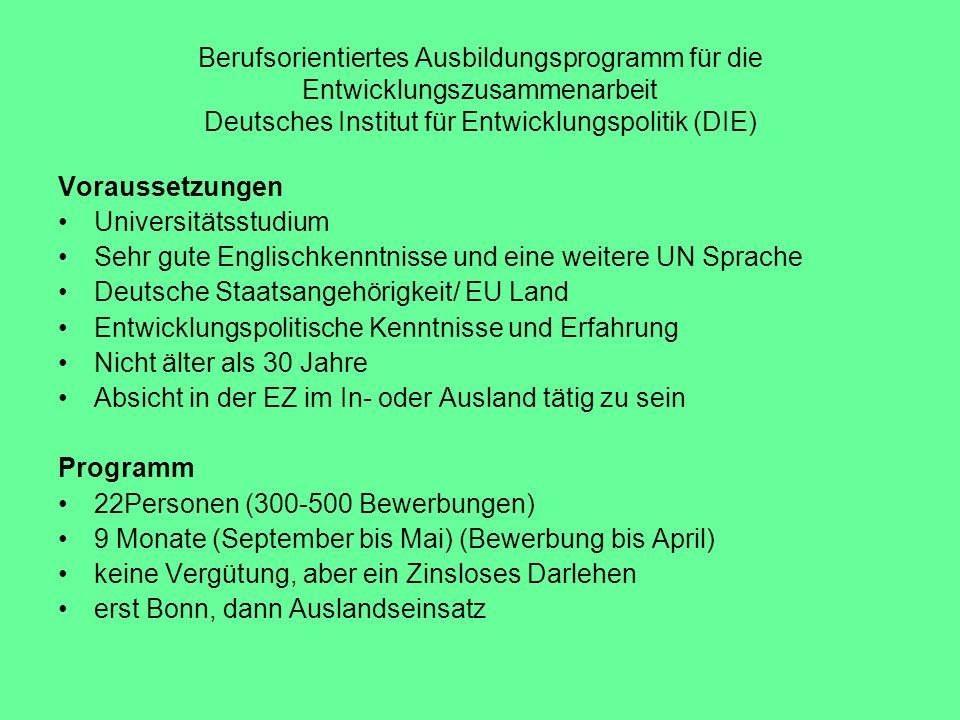 Berufsorientiertes Ausbildungsprogramm für die Entwicklungszusammenarbeit Deutsches Institut für Entwicklungspolitik (DIE)