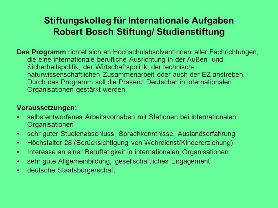 Stiftungskolleg für Internationale Aufgaben Robert Bosch Stiftung/ Studienstiftung