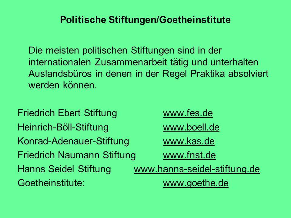 Politische Stiftungen/Goetheinstitute