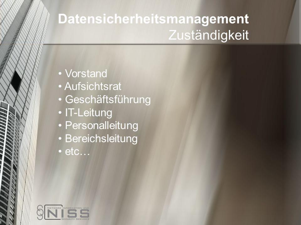 Datensicherheitsmanagement Zuständigkeit