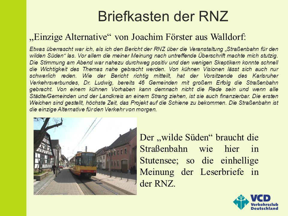 """Briefkasten der RNZ""""Einzige Alternative von Joachim Förster aus Walldorf:"""