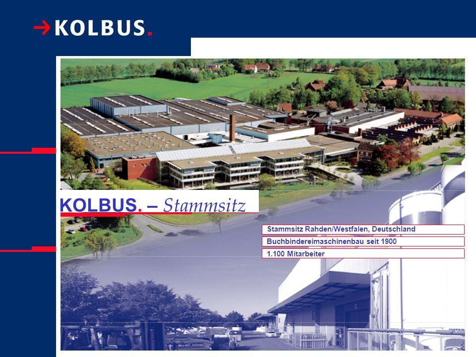 KOLBUS. – Stammsitz Stammsitz Rahden/Westfalen, Deutschland