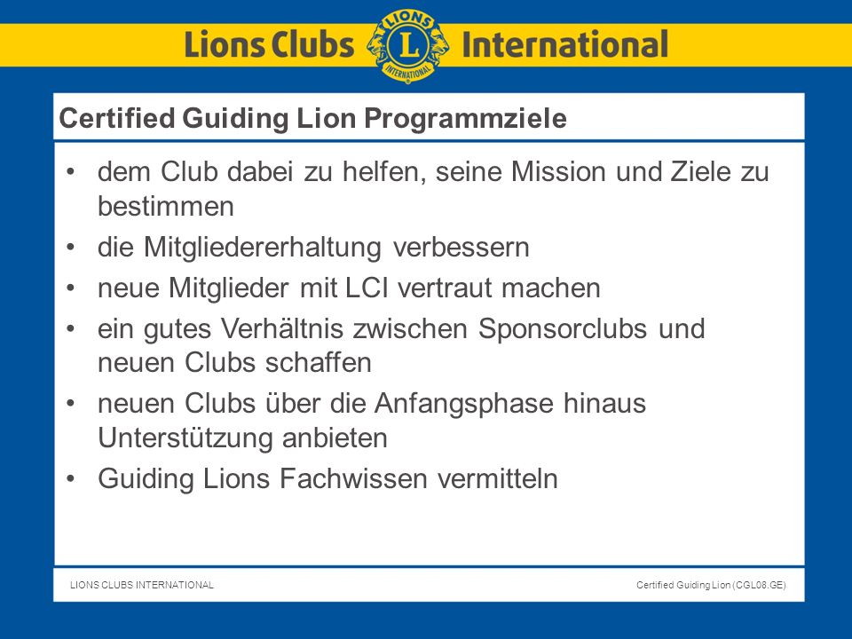 Certified Guiding Lion Programmziele