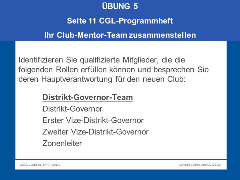 Seite 11 CGL-Programmheft Ihr Club-Mentor-Team zusammenstellen