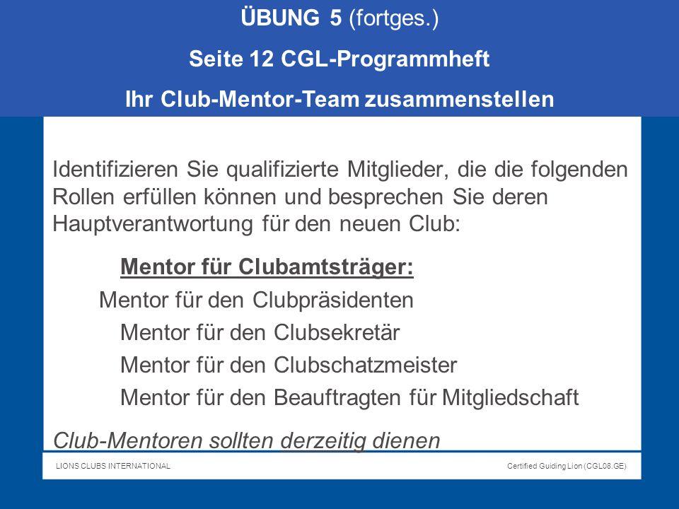 Seite 12 CGL-Programmheft Ihr Club-Mentor-Team zusammenstellen