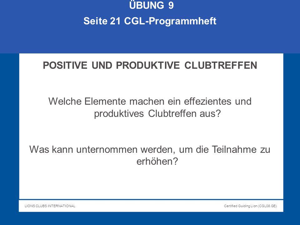 Seite 21 CGL-Programmheft POSITIVE UND PRODUKTIVE CLUBTREFFEN